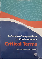 A CONCISE COMPENDIUM OF CONTEMPORARY CRITICAL TERMS