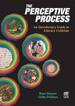 THE PERCEPTIVE PROCESS: AN INTRODUCTORY GUIDE TO LITERARY CRITICISM