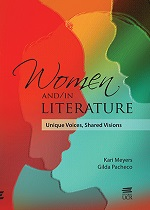 WOMEN AND /IN LITERATURE