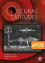 OSCURAS LATITUDES: UNA CARTOGRAFÍA DE LOS ESTUDIOS GÓTICOS