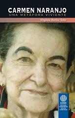 Carmen naranajo, una metáfora viviente