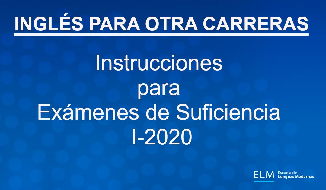 Exámenes de Suficiencia I-2020